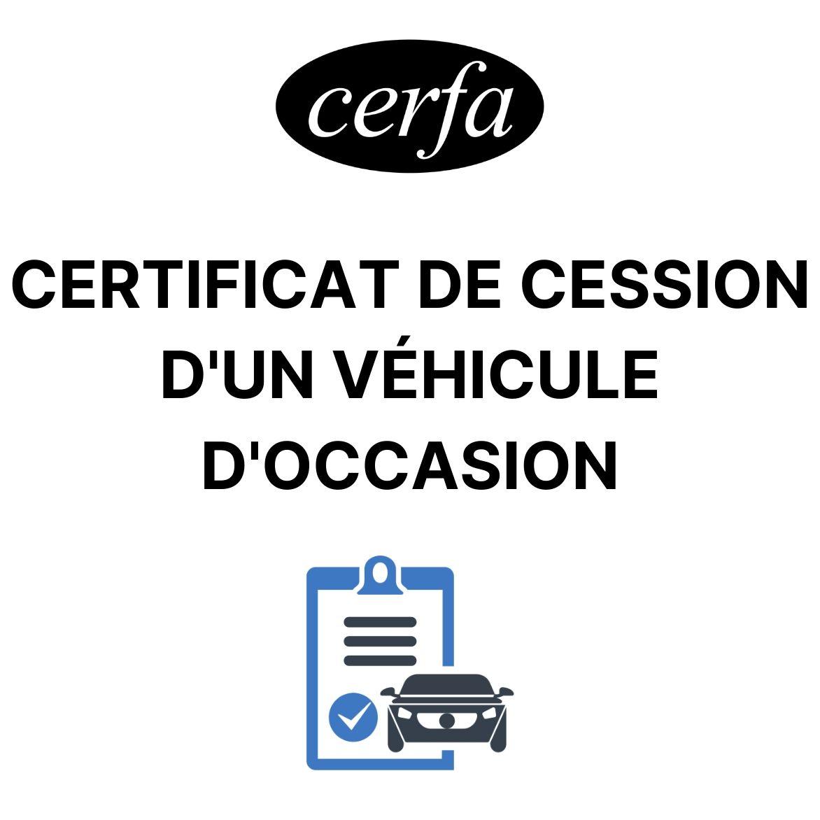CERFA CESSION VEHICULE OCCASION