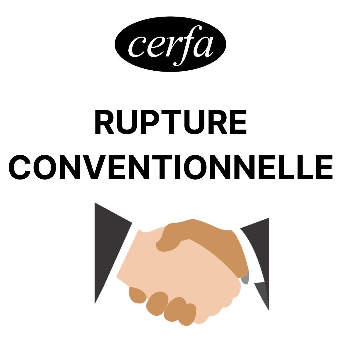 CERFA RUPTURE CONVENTIONNELLE DEMARCHE